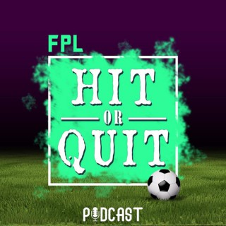 FPL - Hit or Quit