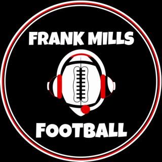 FRANK MILLS FOOTBALL