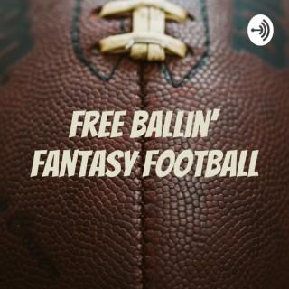Free Ballin' Fantasy Football