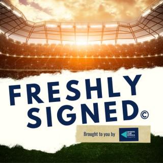 Freshly Signed