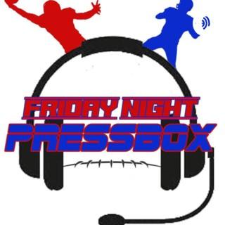 Friday Night Press Box Podcast