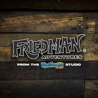 Friedman Adventures's Podcast
