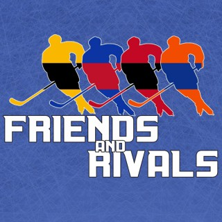 Friends and Rivals Podcast
