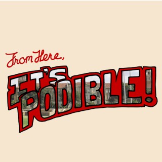 From Here, It's Podible!