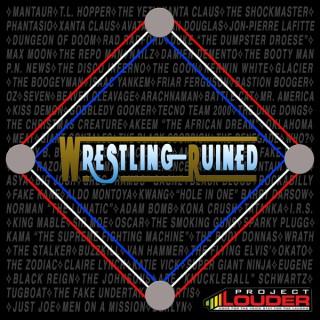 Wrestling Ruined