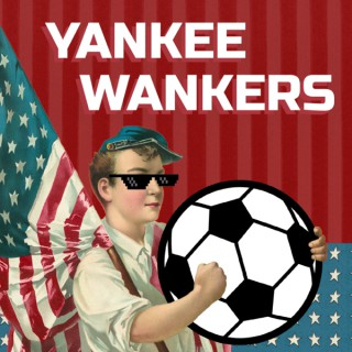 Yankee Wankers Football Podcast