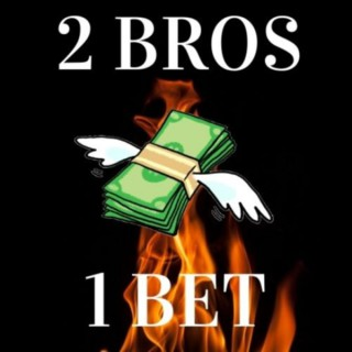 2Bros1Bet