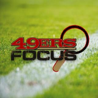 49ers Focus