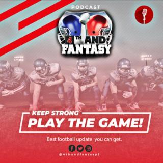 4th and fantasy- Fantasy Football