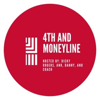 4th and Moneyline