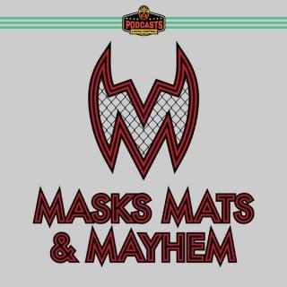 Masks, Mats & Mayhem