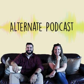 Alternate Podcast