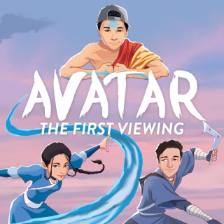 Avatar: The First Viewing