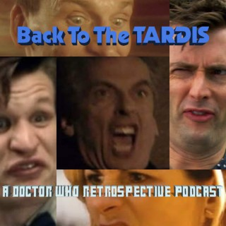 Back To The TARDIS: A Retrospective Podcast