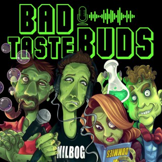 Bad Taste Buds
