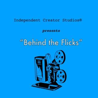 Behind the Flicks