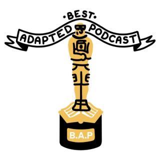 Best Adapted Podcast