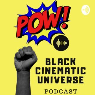 Black Cinematic Universe