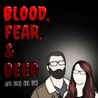 Blood, Fear, and Beer: A Horror Movie Podcast