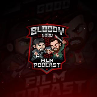 Bloody Good Film Podcast