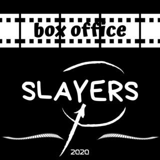 Box Office Slayers