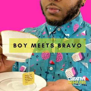 Boy Meets Bravo
