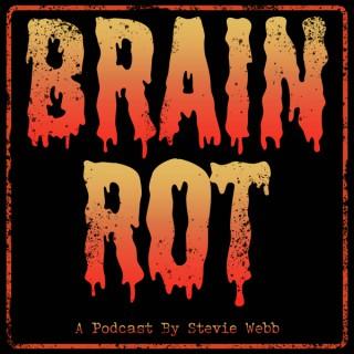 Brain Rot - An 80s Horror Podcast