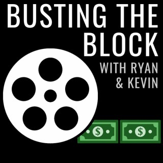 Busting the Block with Ryan & Kevin