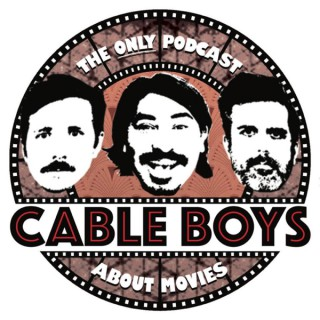 CABLE BOYS PODCAST
