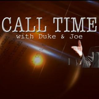 Call Time with Duke and Joe