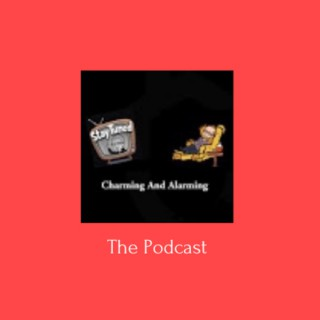 Charming And Alarming Podcast