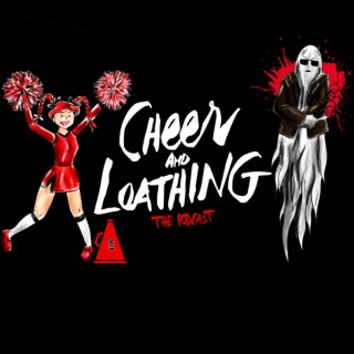 Cheer and Loathing