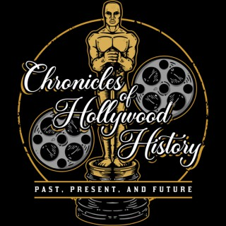 Chronicles of Hollywood History