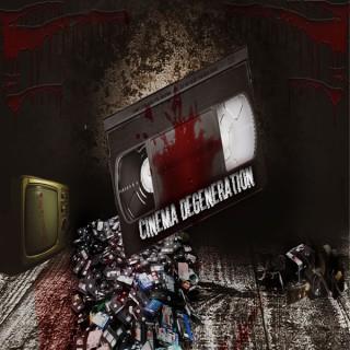 Cinema Degeneration