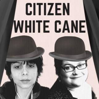 Citizen White Cane