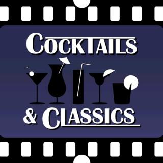 Cocktails & Classics