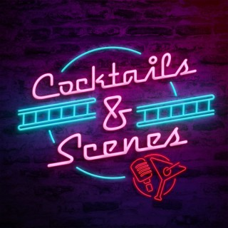 Cocktails and Scenes