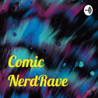 Comic NerdRave