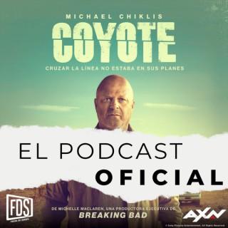 Coyote, El Podcast Oficial