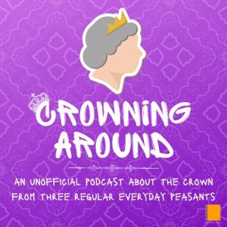 Crowning Around