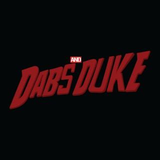 Dabs and Duke