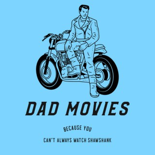 Dad Movies Podcast