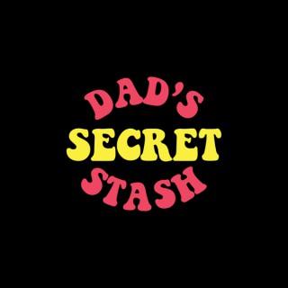 Dads Secret Stash