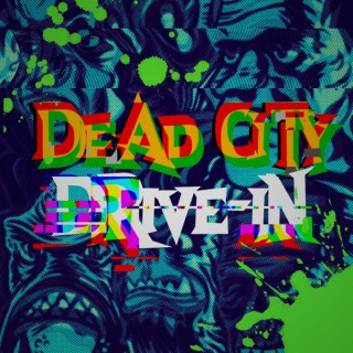 Dead City Drive-In