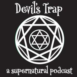 Devil's Trap: A Supernatural Podcast