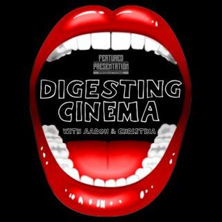 Digesting Cinema