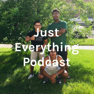 Just Everything Podcast