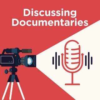 Discussing Documentaries