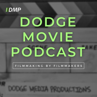 Dodge Movie Podcast