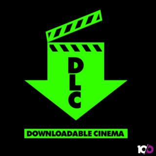DownLoadable Cinema - DLC